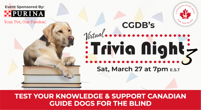 Canadian Guide Dogs for the Blind Virtual Trivia Night
